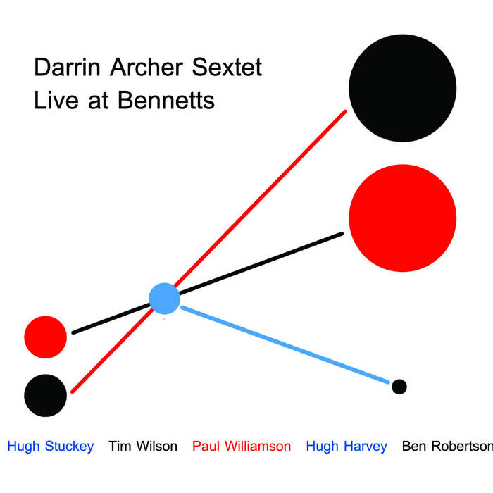 Darrin Archer Sextet - Live at Bennetts cover art