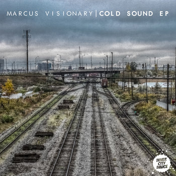 Marcus Visionary - Cold Sound EP cover art