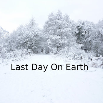 Last Day On Earth cover art