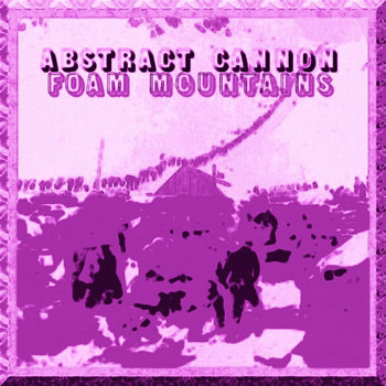 Foam Mountains (C&S by abstract cannon) cover art