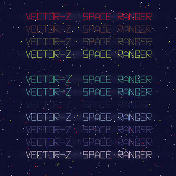 Vector-Z: Space Ranger cover art