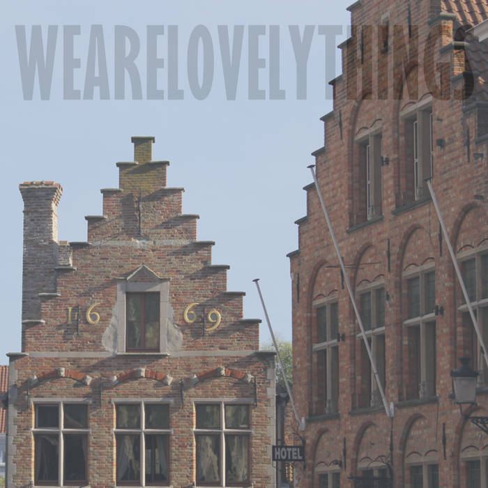 We Are Lovely Things cover art