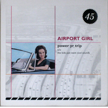 "Airport Girl - limited 7"" single"