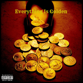 Everything Is Golden cover art