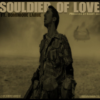 Souldier Of Love ft Dominique Larue cover art