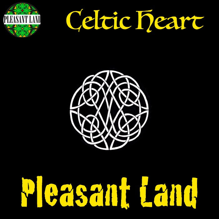 Pleasant Land - Celtic Heart