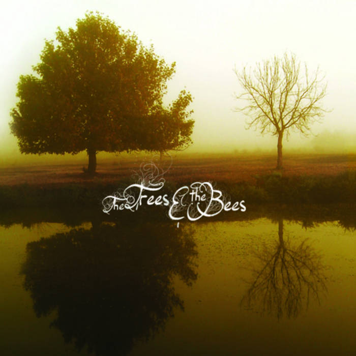 The Trees and The Bees cover art