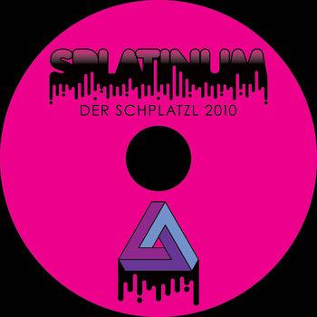 Der Schplatzl 2010 cover art