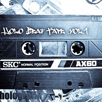 Holo Beat Tape Vol.1 cover art