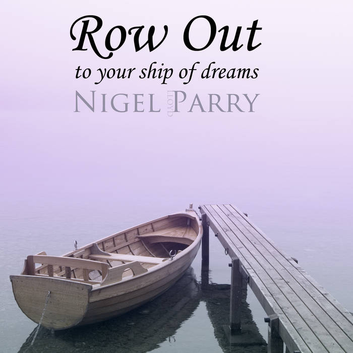 Row Out  to your ship of dreams cover art