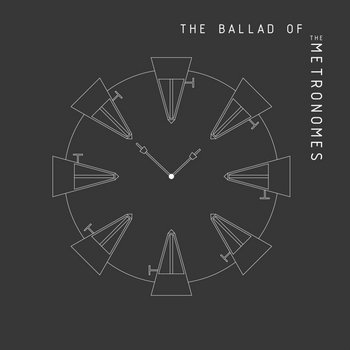 MNQ 015 The Metronomes - The Ballad Of The Metronomes cover art