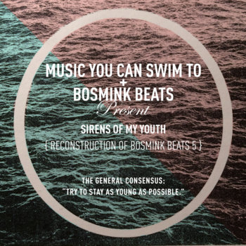 Music You Can Swim To/Bosmink Beats Split: FREE cover art