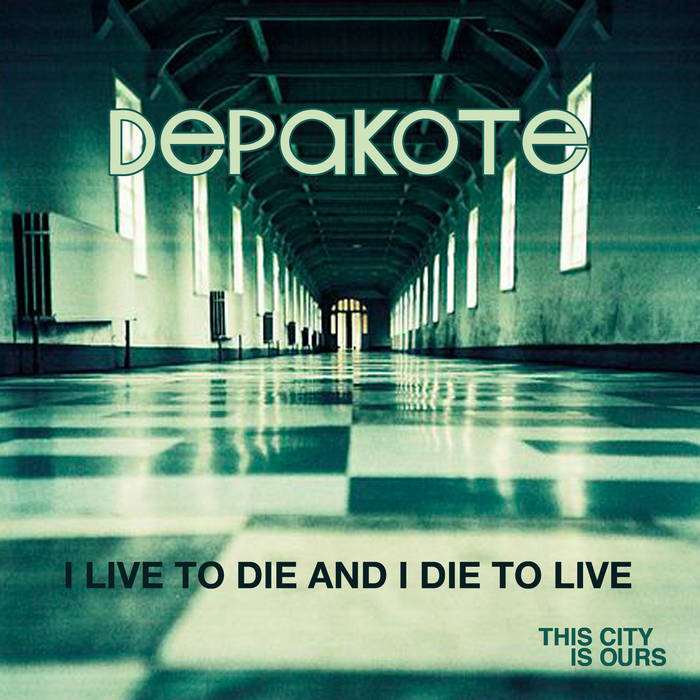 I Live to Die and I Die to Live cover art