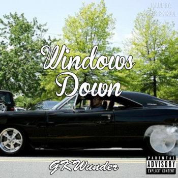 Windows Down [Prod.By Scoe] cover art