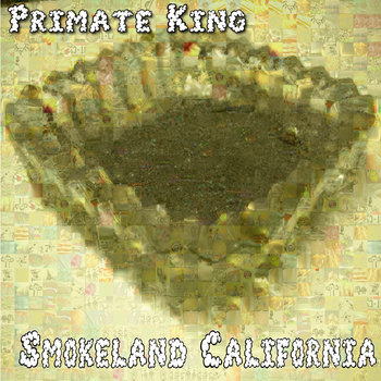 Smokeland California cover art