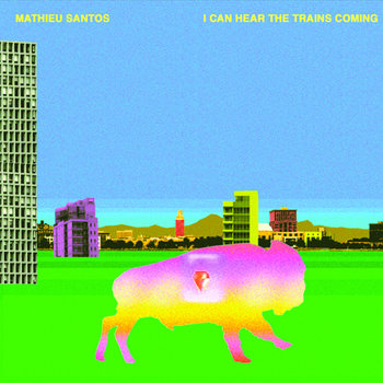 Mathieu Santos - I Can Hear The Trains Coming Single cover art