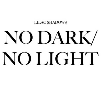 No Dark/No Light cover art