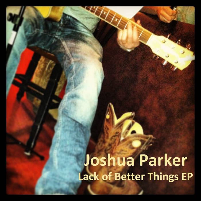 Lack of Better Things EP cover art