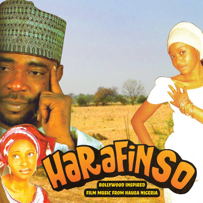 Harafin So - Bollywood Inspired Film Music from Hausa Nigeria cover art