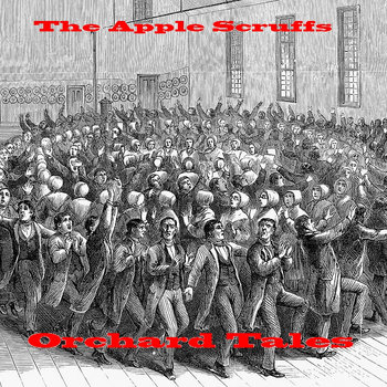 The Apple Scruffs - Orchard Tales cover art