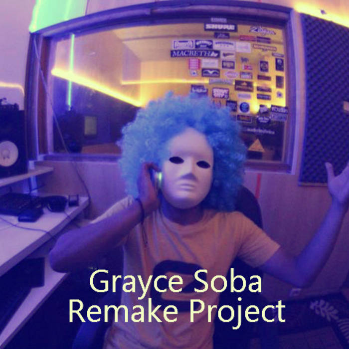 Grayce Soba Remake Project cover art