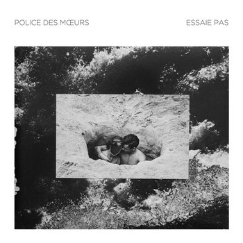 POLICE DES MOEURS & ESSAIE PAS split cover art
