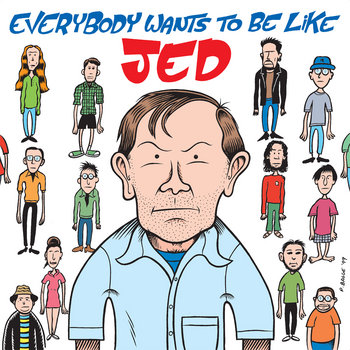 Everybody Wants To Be Like Jed cover art