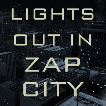 Lights Out In Zap City cover art