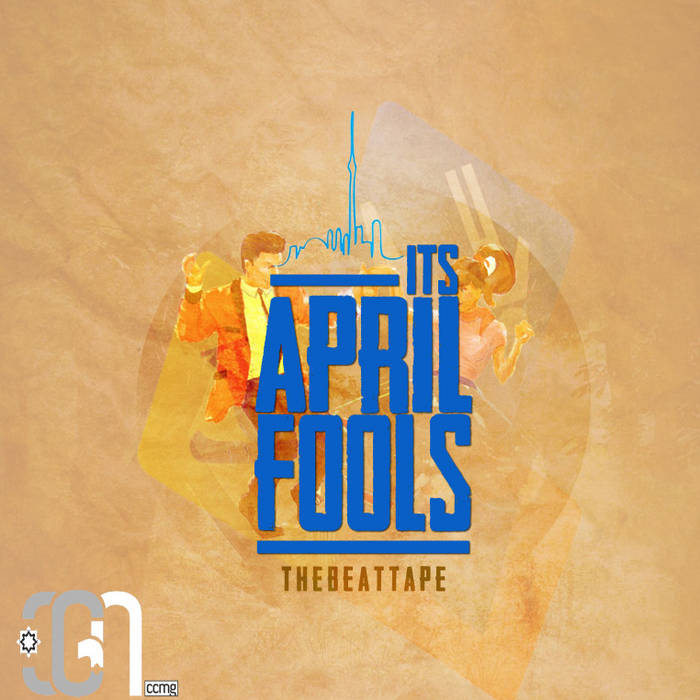 It's April, Fools. TheBeatTape cover art