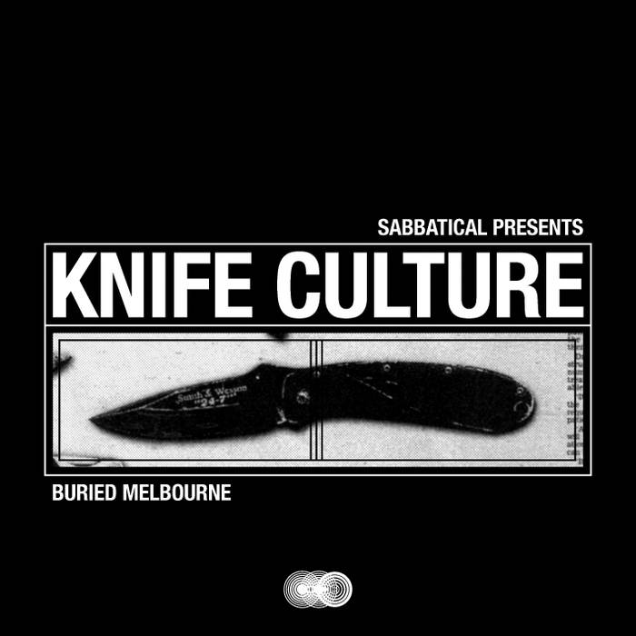 Knife Culture: Buried Melbourne cover art