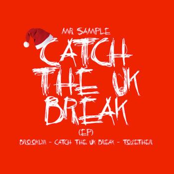 Catch The Uk Break (EP) cover art