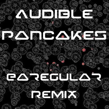 Audible Pancakes Remix cover art