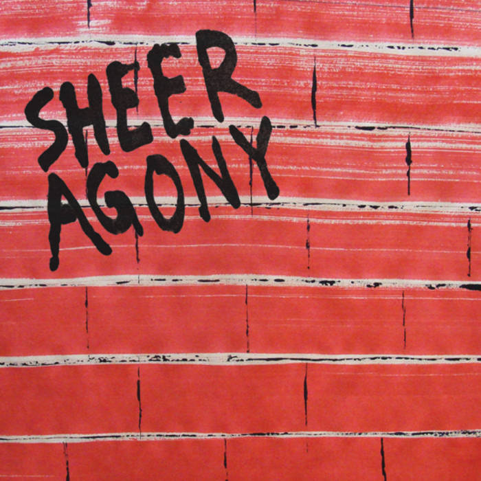 Sheer Agony 7'' cover art