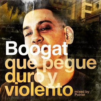 Que pegue duro y violento (mixed by Poirier) cover art