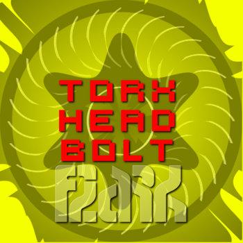 Torx Head Bolt cover art