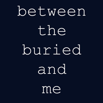 Between the Buried And Me cover art