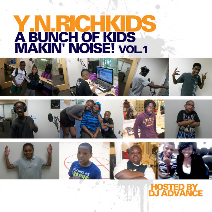 A Bunch of Kids Makin' Noise! Vol 1 (Hosted By DJ Advance) cover art