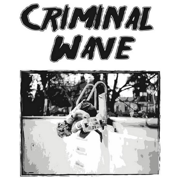 Criminal Wave - Demo cover art
