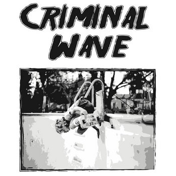 Criminal Wave - Demo cover art