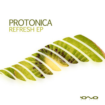 Protonica - Refresh EP cover art