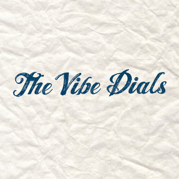 The Vibe Dials cover art