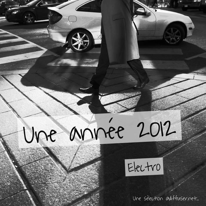 Une année 2012 (electro) cover art