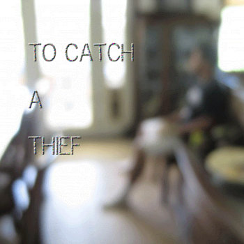 To Catch A Thief cover art