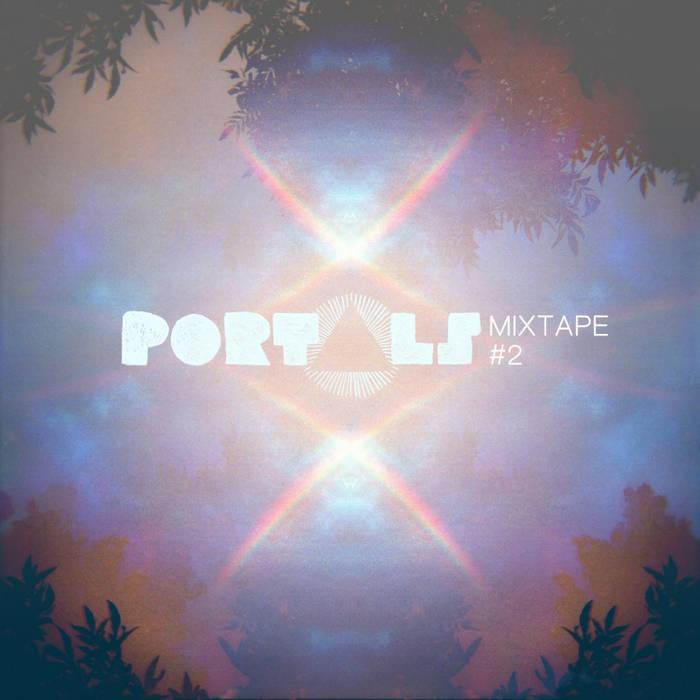 PORTALS Mixtape #2 cover art