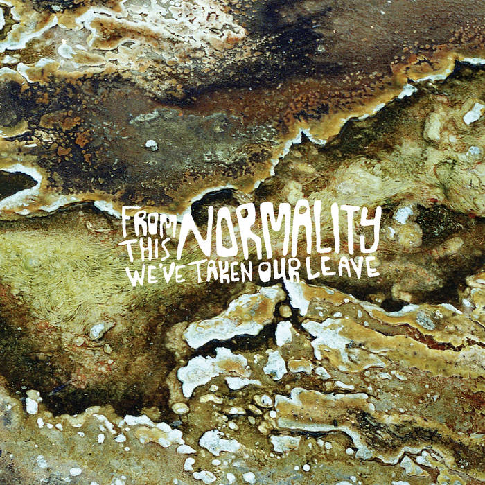 From This Normality We've Taken Our Leave cover art