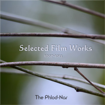 Selected Film Works 2007-2013 cover art