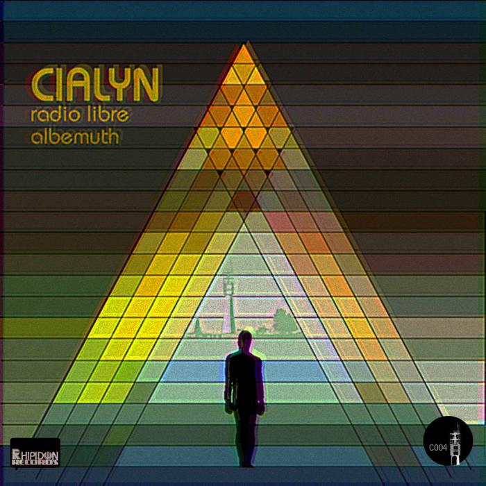 CIALYN - Radio Libre Albemuth (2016)