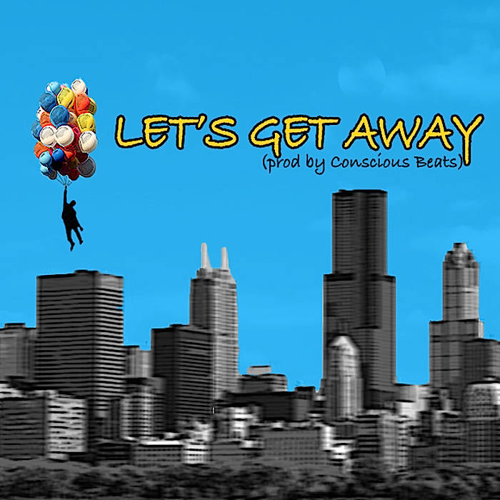 Let's Get Away (prod. by Conscious Beats) cover art