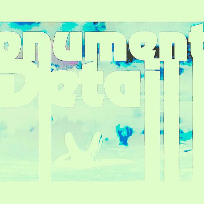 """""""Monumental Detail"""" cover art"""
