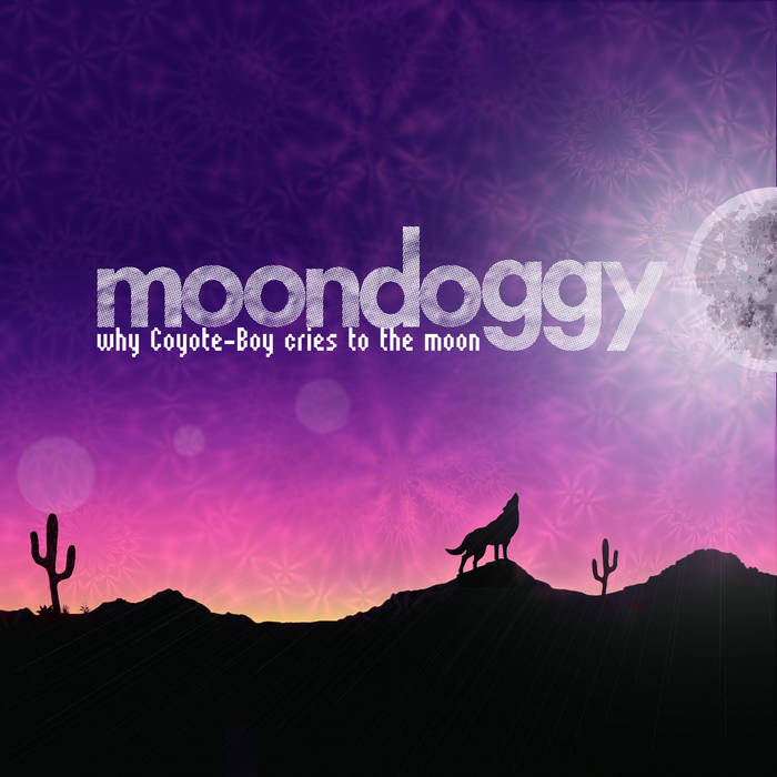 why Coyote-Boy cries to the moon cover art